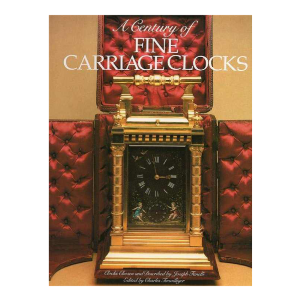 A Century of Fine Carriage Clocks Book by Joseph