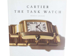 Cartier The Tank Watch Book by Franco Cologni