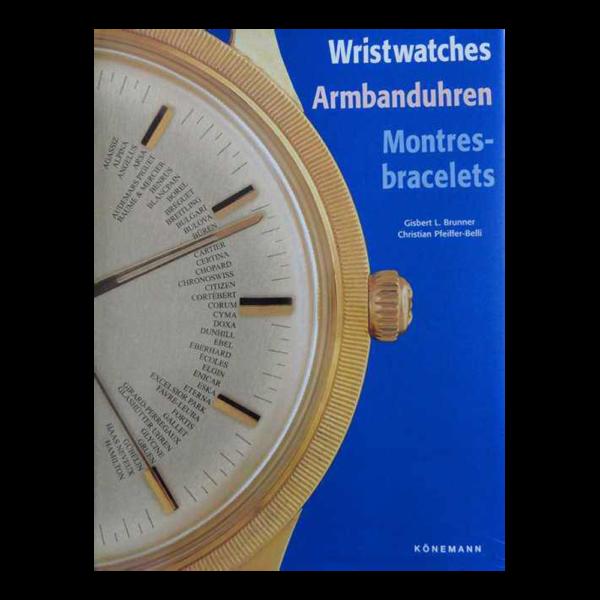 Wristwatches Armbanduhren Montres-bracelets Book By