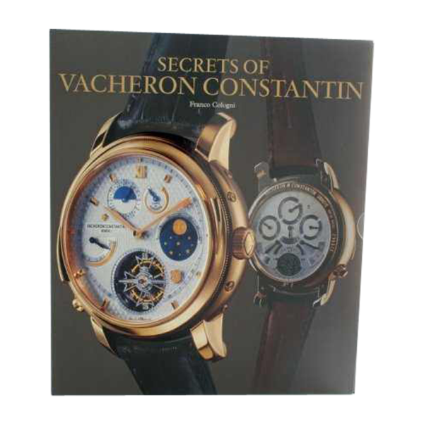 Secrets of Vacheron Constantin - 250 Years of
