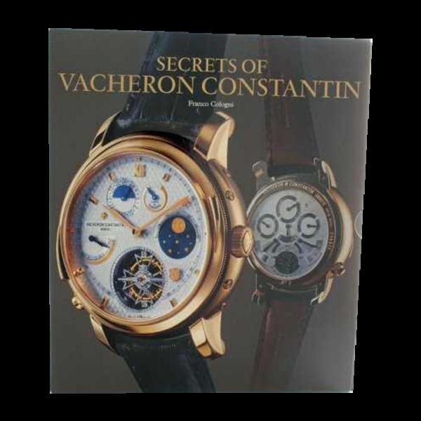 Secrets of Vacheron Constantin Book by Franco Cologni