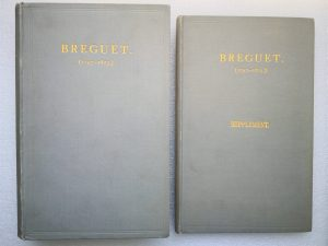 Lot #9631 – Breguet 1747-1823 Book & Supplement Set By Sir David Lionel Salomons Rare Breguet Books