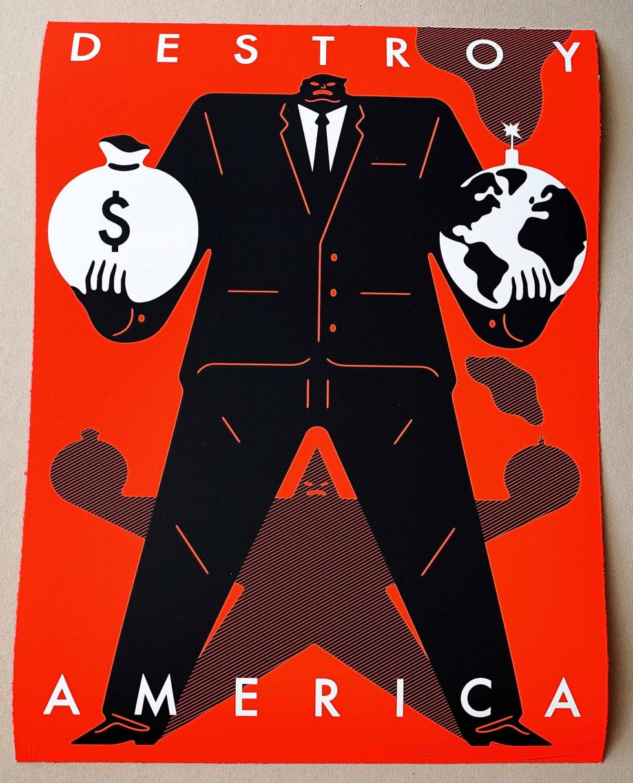Lot #9529 – Cleon Peterson Destroy America Screen Print Red LTD ED 125 Art Cleon Peterson
